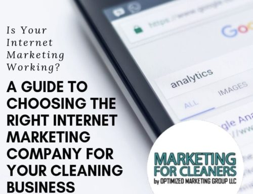 How to Choose the Best Internet Marketing Agency for Your Cleaning Business